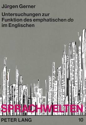 Untersuchungen zur Funktion des emphatischen do im Englischen