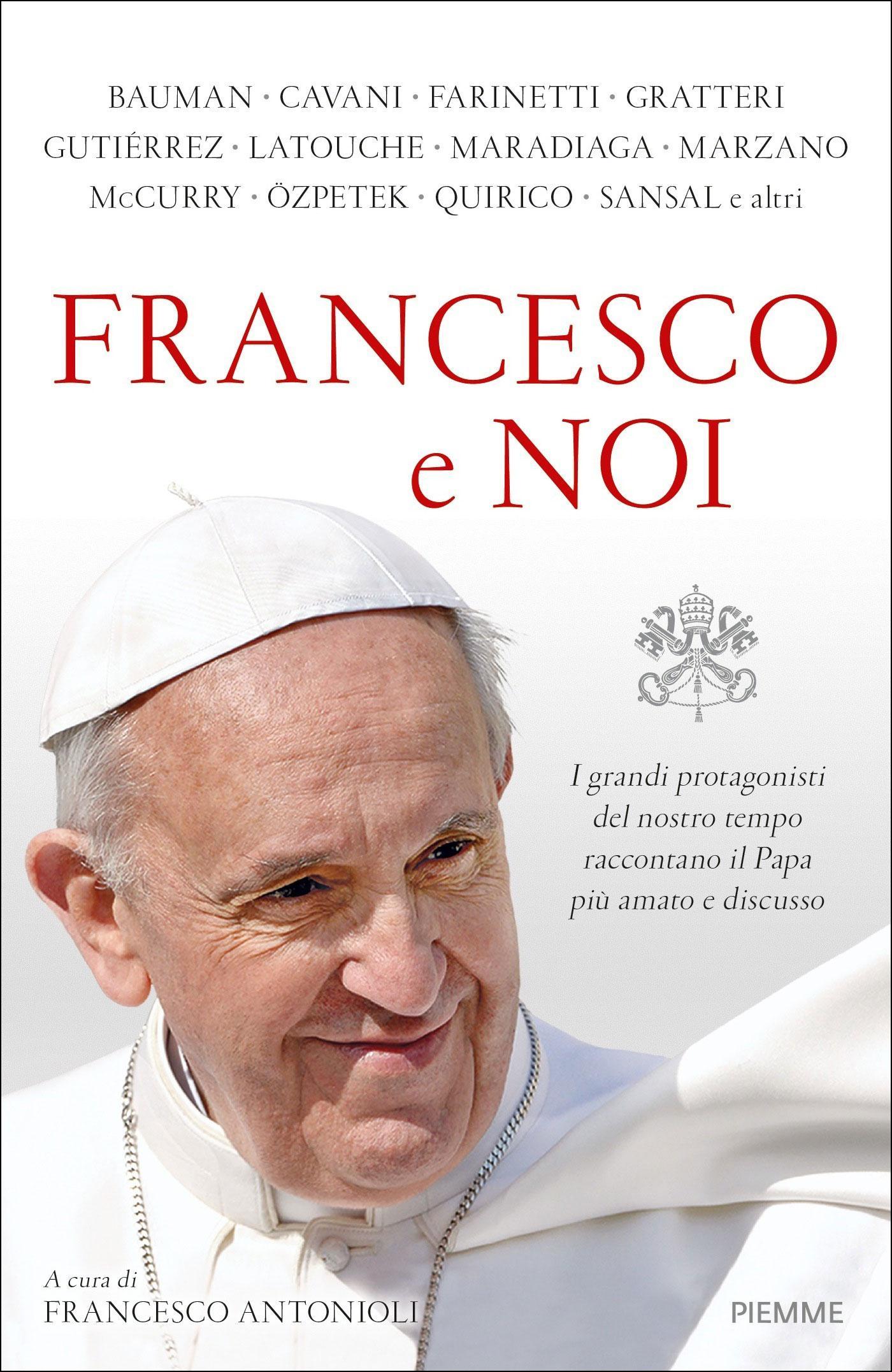 FRANCESCO E NOI