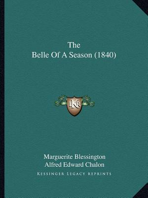 The Belle of a Season (1840)
