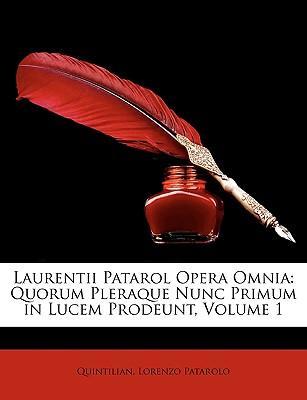 Laurentii Patarol Opera Omnia