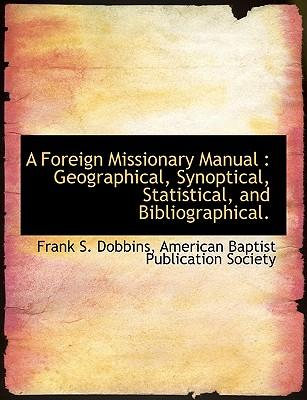 A Foreign Missionary...