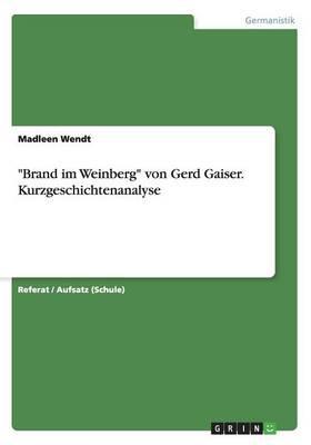 """""""Brand im Weinberg"""" von Gerd Gaiser. Kurzgeschichtenanalyse"""