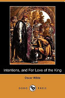 Intentions and for Love of the King