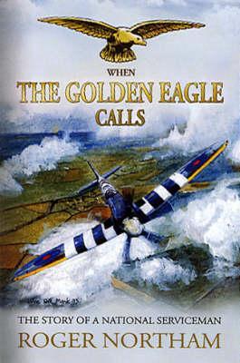When the Golden Eagle Calls