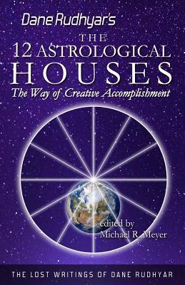 The Twelve Astrological Houses