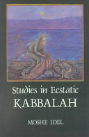 Studies in Ecstatic Kabbalah