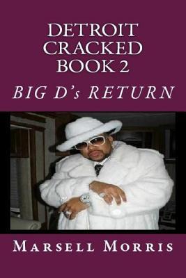 Big D's Return