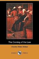The Coming of the Law (Dodo Press)