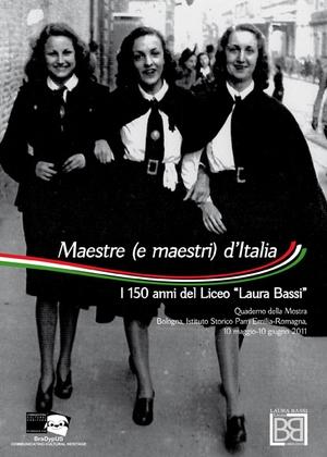 """Maestre (e maestri) d'Italia. I 150 anni del Liceo """"Laura Bassi"""""""