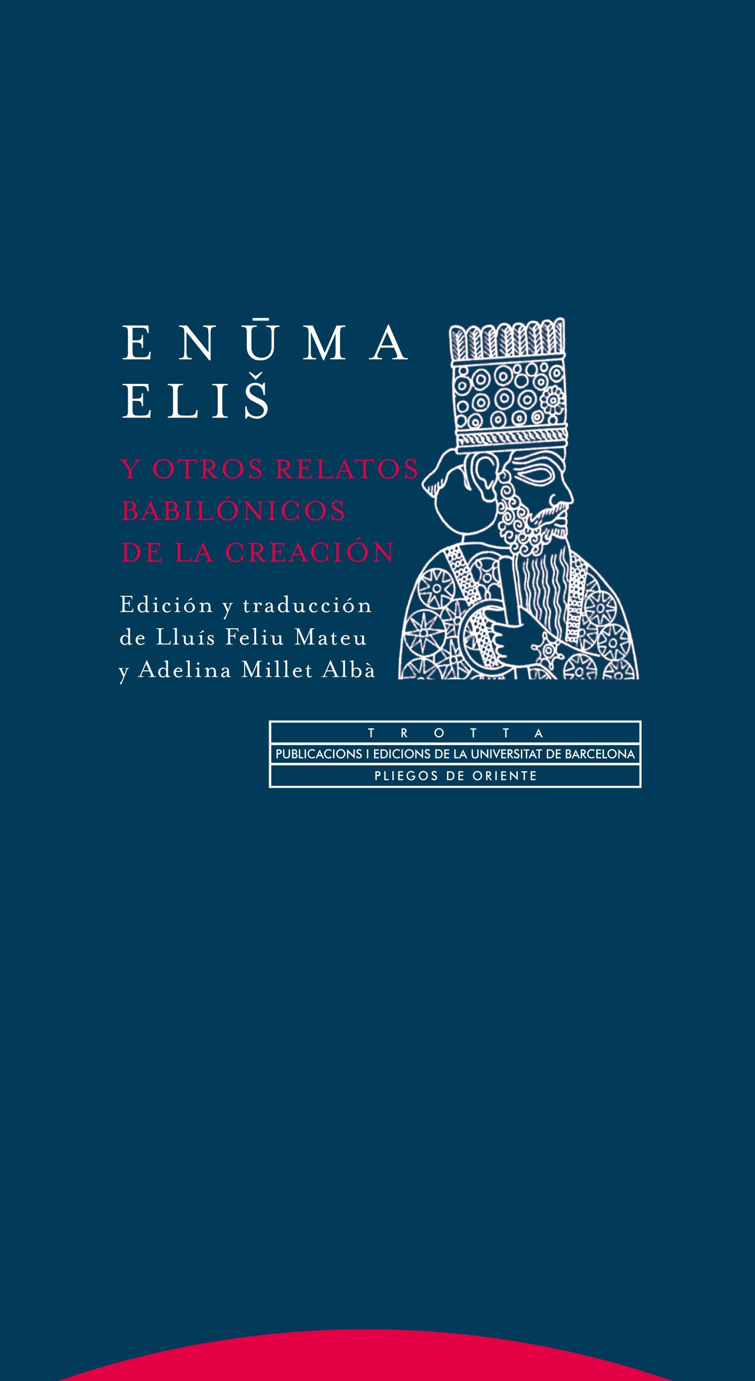 Enūma eliš y otros relatos babilónicos de la Creación