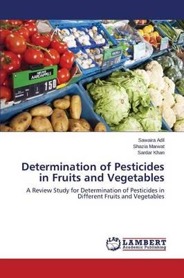 Determination of Pesticides in Fruits and Vegetables