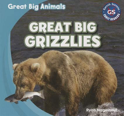 Great Big Grizzlies