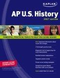 Kaplan AP U.S. History 2007 Edition