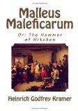 Malleus Maleficarum, Or