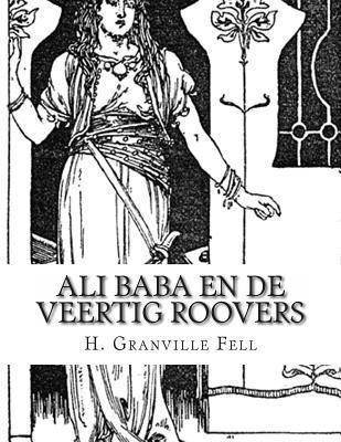 Ali Baba En De Veertig Roovers