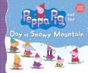 Peppa Pig and the Da...
