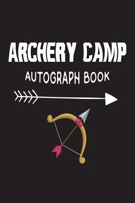 Archery Camp Autograph Book