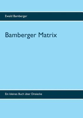 Bamberger Matrix