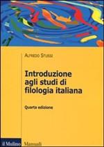 Introduzione agli studi di filologia italiana