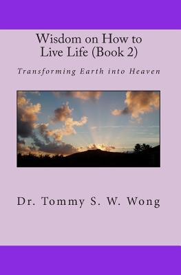 Wisdom on How to Live Life, Book 2