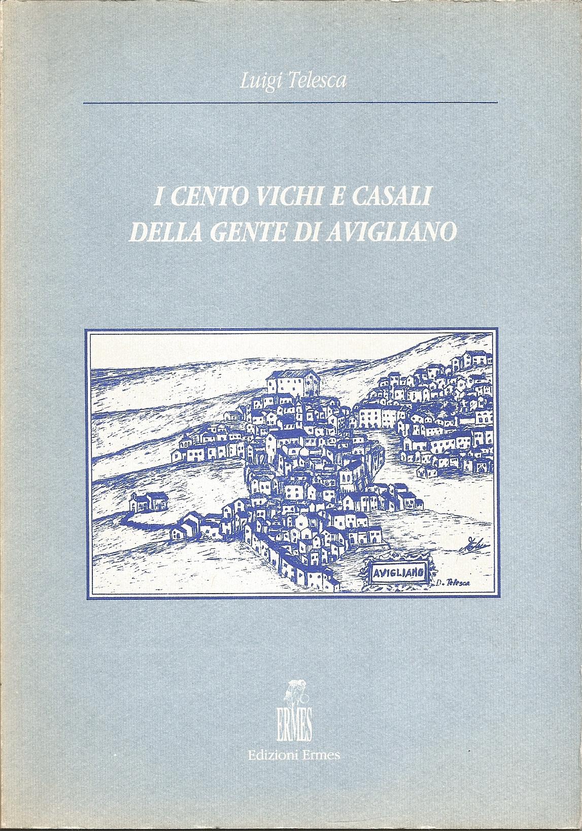 I cento vichi e casali della gente di Avigliano