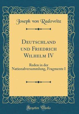 Deutschland und Friedrich Wilhelm IV