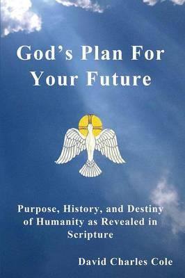God's Plan for Your Future