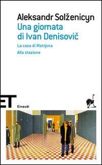 Una giornata di Ivan Denisovic