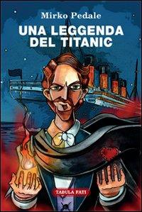 Una leggenda del Titanic