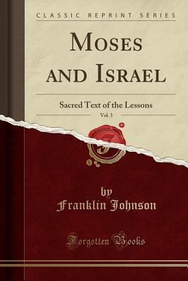 Moses and Israel, Vol. 3