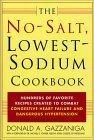 The No-Salt, Lowest-Sodium Cookbook