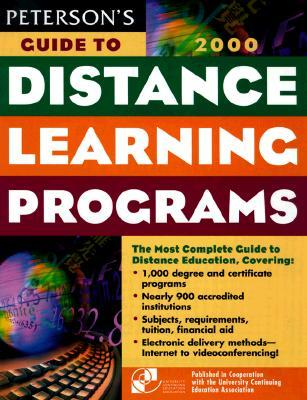 Peterson's Guide to Distance Learning Programs, 2000