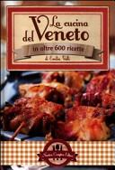 La cucina del Veneto...