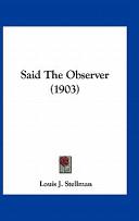 Said the Observer (1903)
