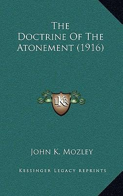 The Doctrine of the Atonement (1916)
