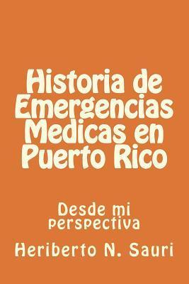 Historia de emergencias médicas en Puerto Rico/ History of medical emergencies in Puerto Rico