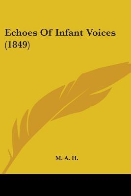 Echoes of Infant Voices (1849)