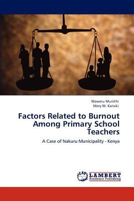Factors Related to Burnout Among Primary School Teachers