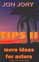Tips II