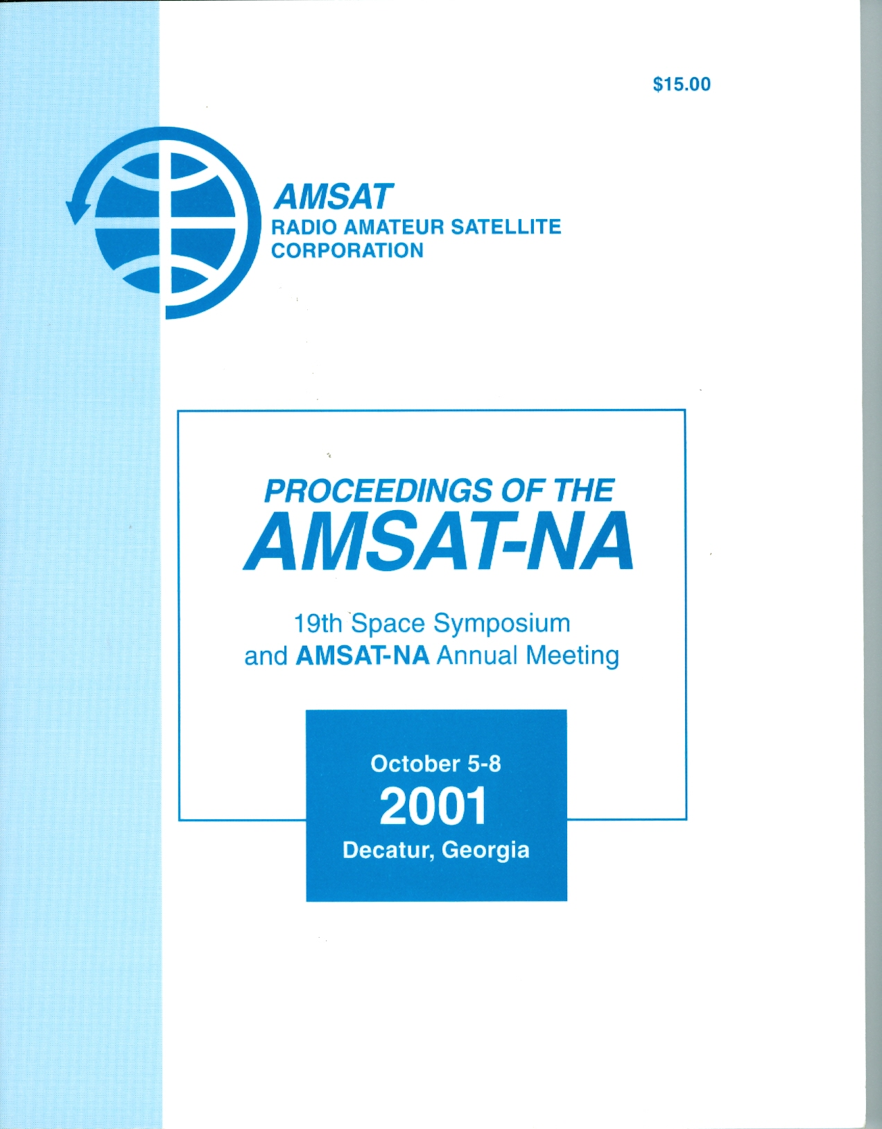 Proceedings of the AMSAT-NA 19th Space Symposium and AMSAT-NA Annual Meeting