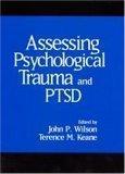 Assessing Psychological Trauma and PTSD