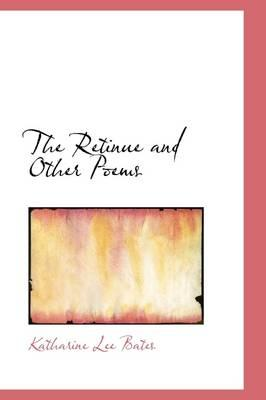 The Retinue, and Other Poems