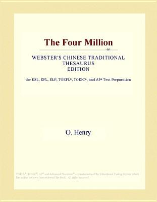 The Four Million (Webster's Chinese Traditional Thesaurus Edition)