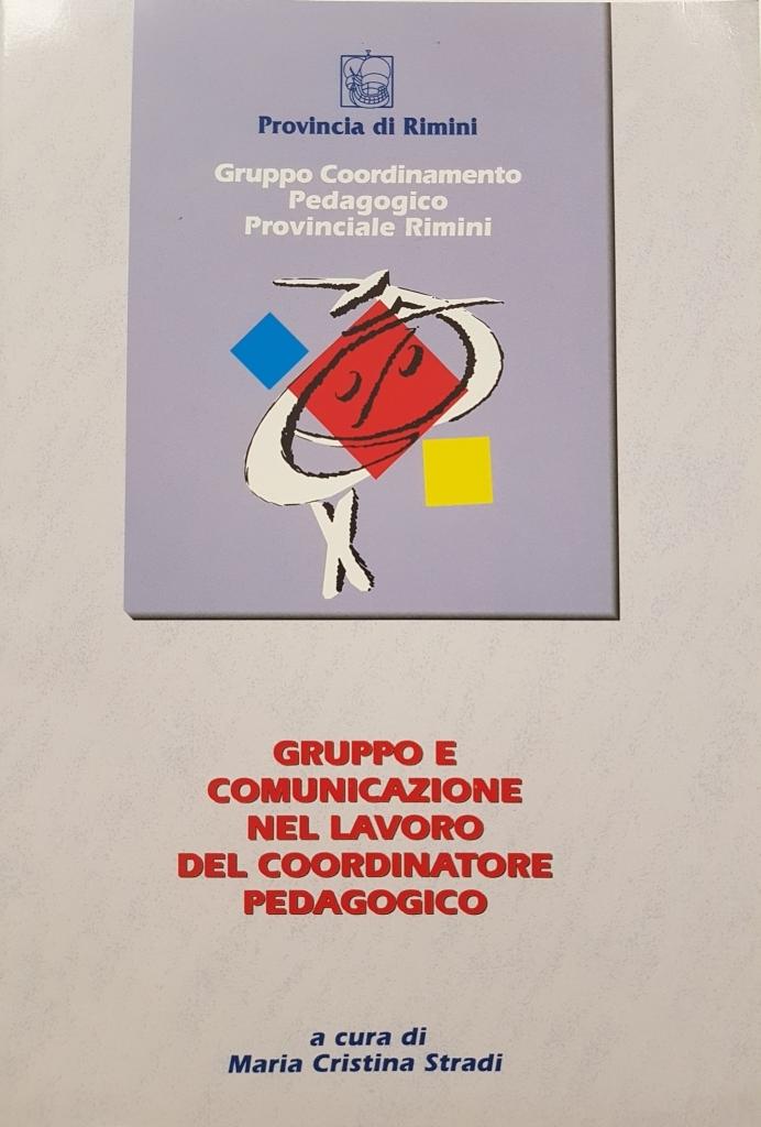 Gruppo e comunicazione nel lavoro del coordinatore pedagogico