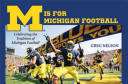 M Is for Michigan Football