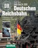 Das Buch der Deutschen Reichsbahn
