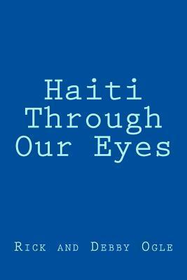 Haiti Through Our Eyes