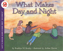 What makes day and n...