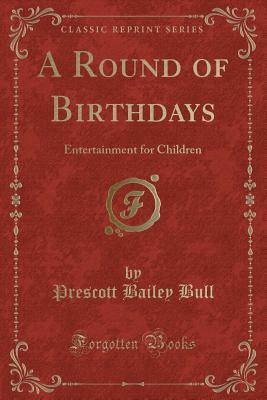 A Round of Birthdays