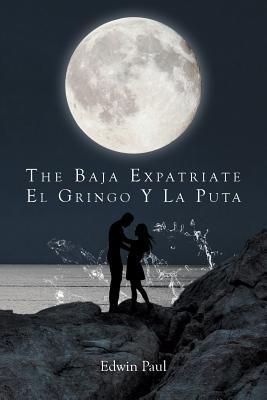 The Baja Expatriate